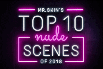 Mr Skin top 10 nude scenes 2018